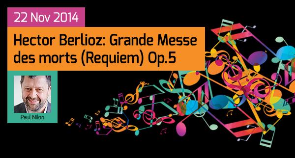 Berlioz: Grande Messe des mortes (Requiem) Op. 5