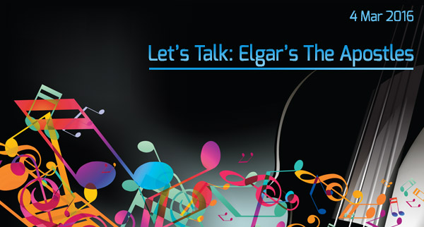 Let's Talk: Elgar's The Apostles