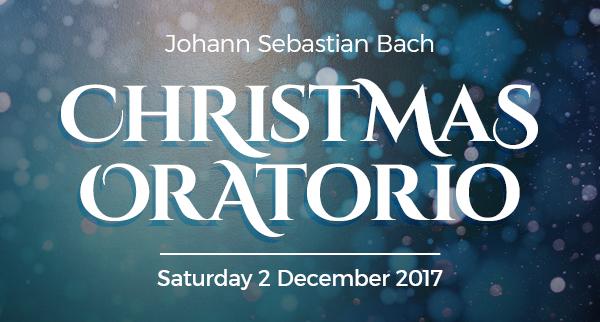 Bach: Christmas Oratorio, Saturday 2 December 2017