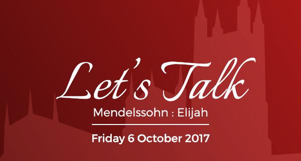 Let's Talk: Elijah, Friday 6 October 2017