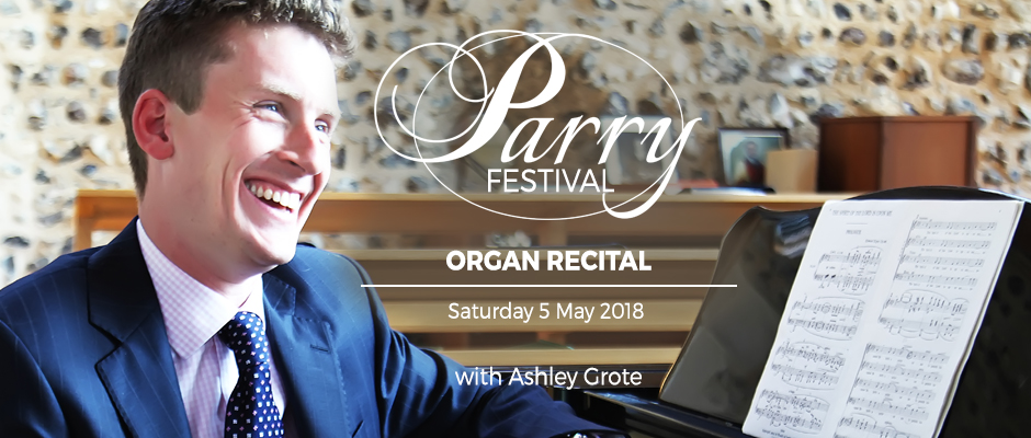Parry Festival - Organ Recital