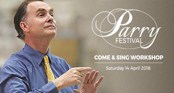 Parry Festival: Come & Sing Workshop
