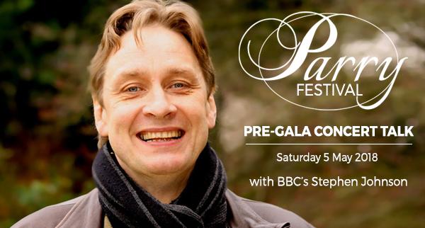 Parry Festival: Pre-Gala Concert Talk with Stephen Johnson
